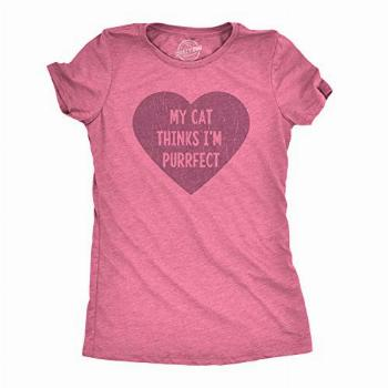 Womens My Cat Thinks I'm Purrfect Tshirt Funny Crazy Cat